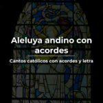 aleluya andino acordes