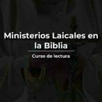 ministerios laicales en la biblia